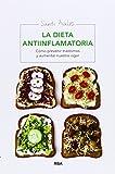 La Dieta Antiinflamatoria (MANUALES INTEGRAL) de SANTI AVALOS (13 nov 2014) Tapa blanda