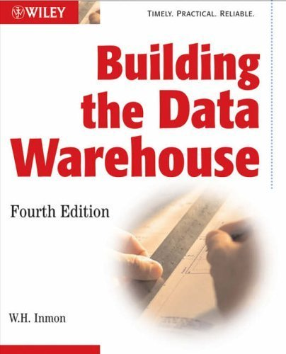 Building the Data Warehouse by Inmon, W. H. (2005) Paperback
