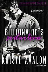 The Billionaire's Seduction (Billionaire Bodyguards Book 5)