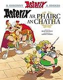 Asterix ar Phairc an Chatha (Irish) (Asterix i nGaeilge : Asterix in Irish)