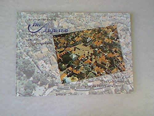 Im Aufwind - Die Region aus der Vogelperspektive , Band 2: Von Gelnhausen über die Höhen des Spessarts