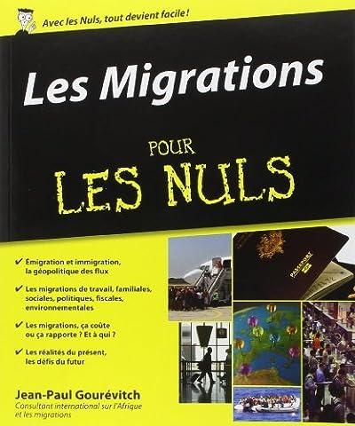 Les Migrations pour les Nuls de Jean-Paul Gourévitch (11 septembre 2014) Broché