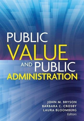 Public Value and Public Administration (Public Management and Change series)