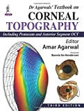 Dr Agarwal'S Textbook On Corneal Topography(Including Pentacam And Anterior Segment Oct)