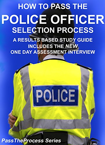 how-to-pass-the-police-officer-selection-process-includes-the-new-1-day-assessment-interview-questio