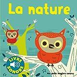 La nature : Mes petits imagiers sonores