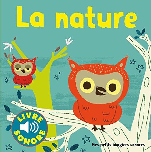 La nature: Des sons à écouter, des images à regarder