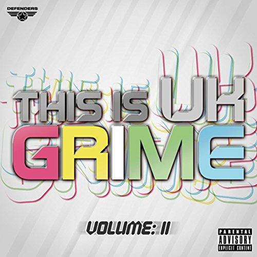 This Is UK Grime Vol II