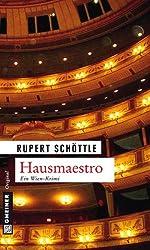 Hausmaestro: Kriminalroman (Kriminalromane im GMEINER-Verlag)