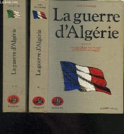 La Guerre d'Algérie, tome 2 : 1958-1962 (L'heure des colonels ; Les feux du désespoir) par Yves Courrière