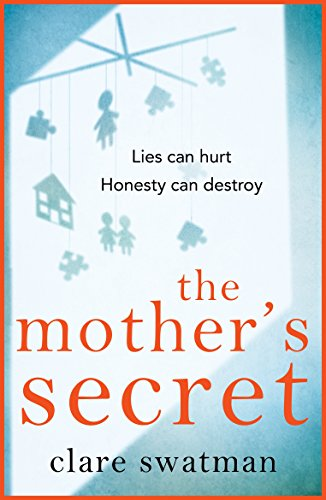 The Mother's Secret by [Swatman, Clare]