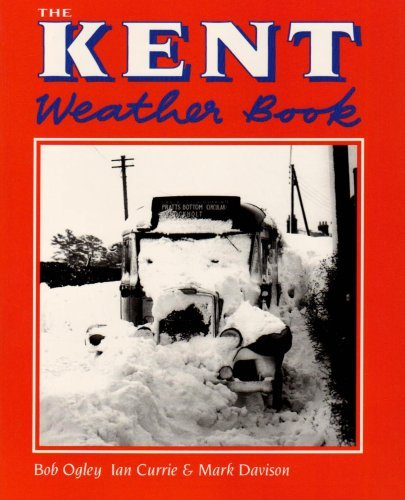 The Kent Weather Book by Bob Ogley (2007-10-15)