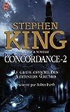 La Tour sombre - Concordance, Tome 2 : Le guide officiel des 3 derniers volumes de Robin Furth (18 avril 2007) Broché - 18/04/2007