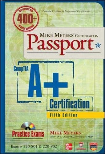 Mike Meyers' CompTIA A+ Certification Passport, 5th Edition (Exams 220-801 & 220-802) (Mike Meyers' Certficiation Passport) por Mike Meyers