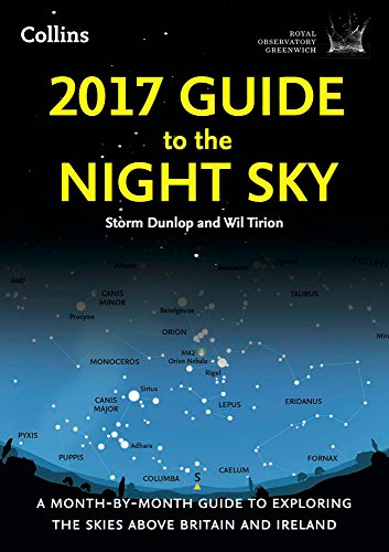 2017-Guide-to-the-Night-Sky-A-month-by-month-guide-to-exploring-the-skies-above-Britain-and-Ireland-Royal-Observatory-Greenwich