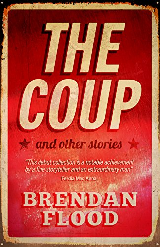 The coup and other stories ebook brendan flood amazon the coup and other stories by flood brendan fandeluxe Image collections