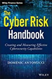 #5: The Cyber Risk Handbook: Creating and Measuring Effective Cybersecurity Capabilities (Wiley Finance)