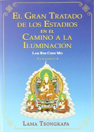 Gran tratado de los estadios en el camino a la iluminación, El. Volumen I