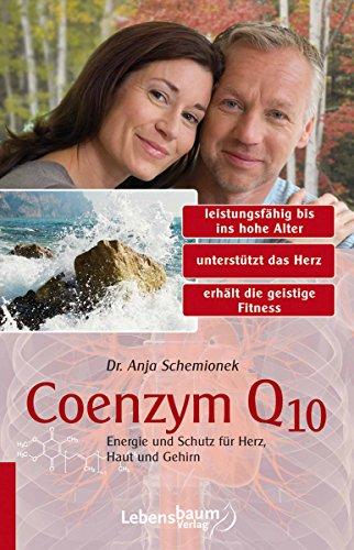Coenzym Q10: Energie und Schutz für Herz, Haut und Gehirn