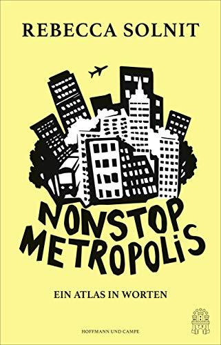 Nonstop Metropolis: Ein Atlas in Worten (German Edition) eBook ...