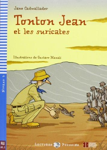 Tonton Jean et les suricates + CD par Jane Cadwallader