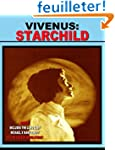 Vivenus Starchild and Flying Saucer R...
