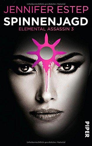 Buchseite und Rezensionen zu 'Spinnenjagd: Elemental Assassin 3' von Jennifer Estep