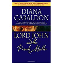 Lord John and the Private Matter (Lord John Grey, Band 1)