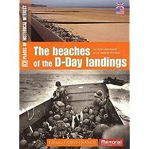 The beaches of the D-Day landings (Les plages du débarquement)