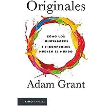 Originales: Cómo los inconformes mueven el mundo