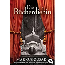 Die Bücherdiebin: Roman (German Edition)
