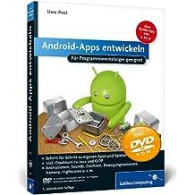 Android-Apps entwickeln: Für Programmiereinsteiger geeignet (Galileo Computing)