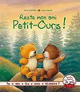 Reste mon ami Petit-Ours !