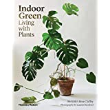 Indoor Green : Living with Plants