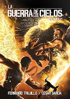La Guerra De Los Cielos. Volumen 2 por Alberto Arribas epub