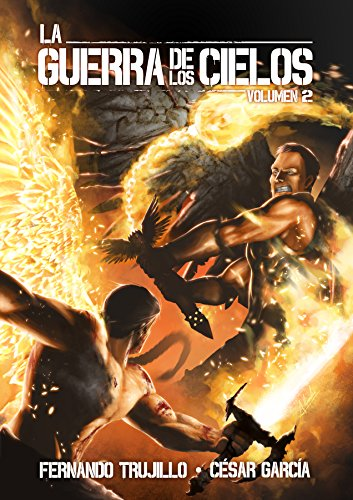 La Guerra de los Cielos. Volumen 2
