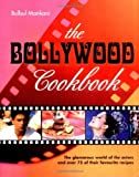 The Bollywood Cookbook - The glamorous world of the actors and over 75 of their favourite recipes by Bulbul Mankani (2006-08-02) bei Amazon kaufen