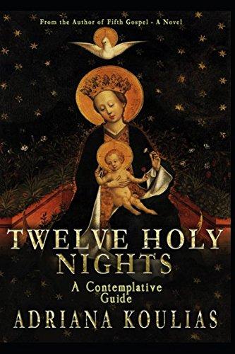 Twelve Holy Nights: Contemplations por Adriana Koulias