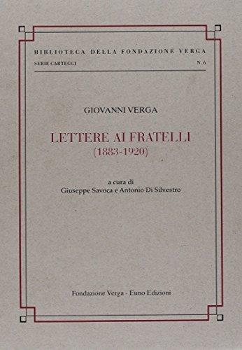 Lettere ai fratelli (1883-1920) por Giovanni Verga