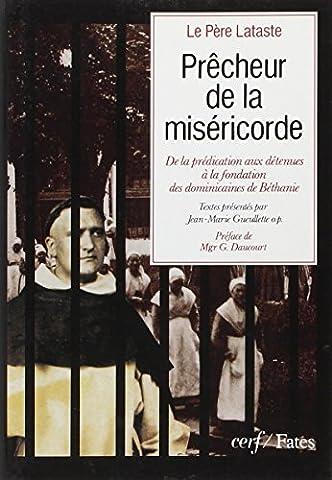 Marie Lataste - Prêcheur de la