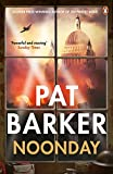 In Noonday, Pat Barker - the Man Booker-winning author of the definitive WWI trilogy, Regeneration - turns for the first time to WWII.'Afterwards, it was the horses she remembered, galloping towards them out of the orange-streaked darkness, their ...
