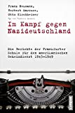 Im Kampf gegen Nazideutschland: Die Berichte der Frankfurter Schule für den amerikanischen Geheimdienst 1943-1949 (Frankfurter Beiträge zur Soziologie und Sozialphilosophie, Band 22)