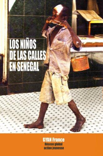 Los Niños de las Calles en Senegal