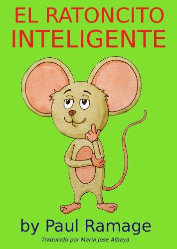 EL RATONCITO INTELIGENTE (libro con ilustraciones) leer libros online gratis en español para descargar