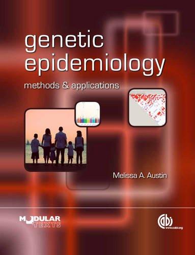Genetic Epidemiology (CABI Modular Texts Series)
