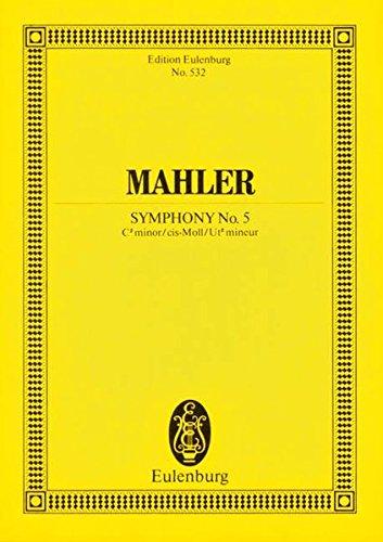 Sinfonie Nr. 5 cis-Moll: Orchester. Studienpartitur. (Eulenburg Studienpartituren)