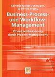 Business-Process- und Workflow-Management: Prozessverbesserung durch Prozess-Management (Teubner Reihe Wirtschaftsinformatik) (German Edition)