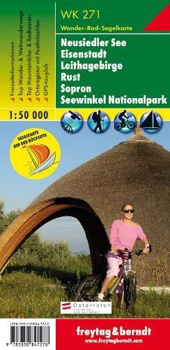 Neusiedler See - Eisenstadt - Leithagebirge - Rust - Sopron - Seewinkel Nationalpark, Wanderkarte 1:50.000, WK 271: Wandel- en fietskaart 1:50 000 (freytag & berndt Wander-Rad-Freizeitkarten)