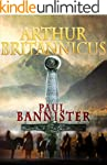 Arthur Britannicus (Forgotten Emperor...