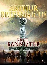 Arthur Britannicus (Forgotten Emperor Book 1) (English Edition)